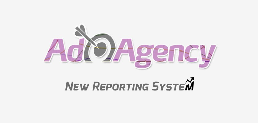 Ad Agency's Reports Receive Major Upgrade!